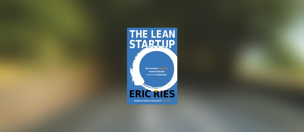 La méthode Lean Startup pour écarter l'incertitude